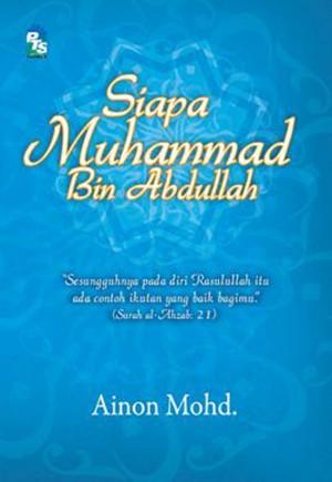 Siapa Muhammad bin Abdullah