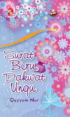 Surat Biru Dakwat Ungu by Qayyum Nur from PTS Publications in Teen Novel category