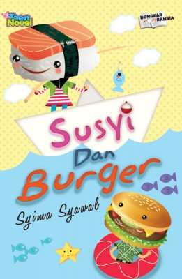 Susyi dan Burger by Syima Syawal from PTS Publications in Teen Novel category