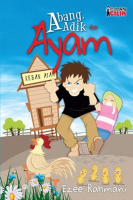 Usahawan Cilik: Abang, Adik Dan Ayam by Ezee Rahmani from PTS Publications in Teen Novel category