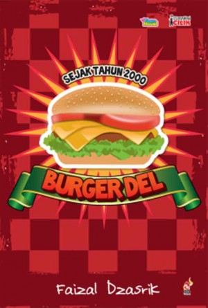 Usahawan Cilik: Burger Del by Faizal Dzasrik from PTS Publications in Teen Novel category