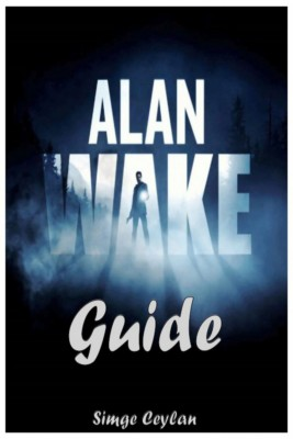 Alan Wake Guide by Simge Ceylan from  in  category