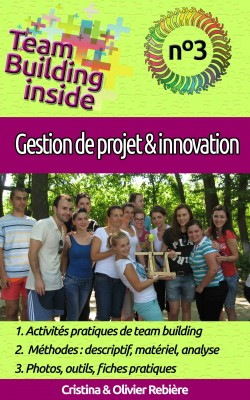 Team Building inside n°3 - gestion de projet & innovation by Olivier Rebiere from PublishDrive Inc in Business & Management category