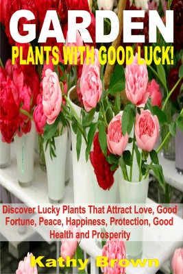 Garden Plants With Good Luck! by  from  in  category