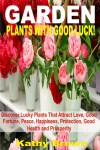Garden Plants With Good Luck!