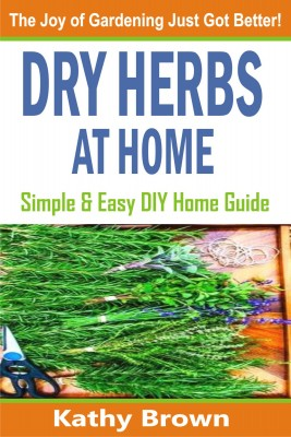 Dry Herbs At Home