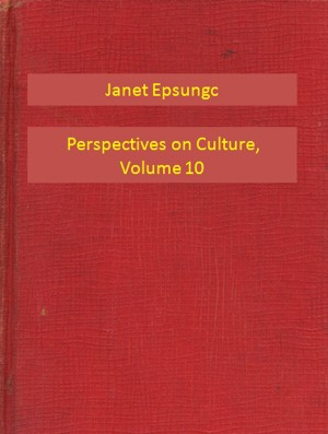Perspectives on Culture, Volume 10