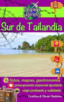 eGuía Viaje: Sur de Tailandia by Area Madaras from PublishDrive Inc in Travel category