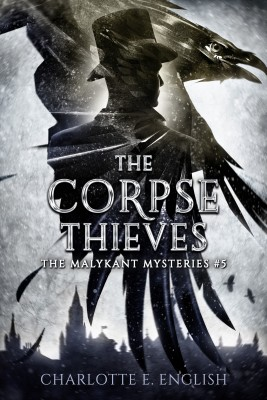 The Corpse Thieves by Charlotte E. English from PublishDrive Inc in General Novel category