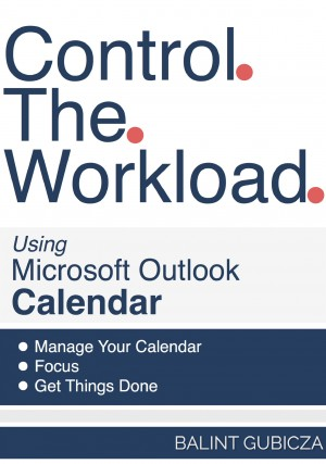 Control The Workload Using Microsoft Outlook