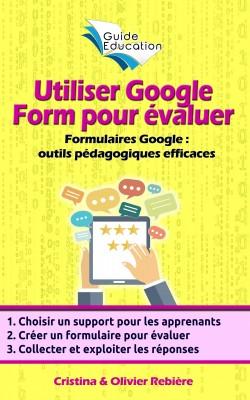 Utiliser Google Form pour évaluer