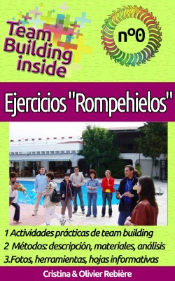 Team Building inside n°0: Ejercicios Rompehielos by Area Madaras from Publish Drive (Content 2 Connect Kft.) in Business & Management category