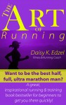 The Art of Running by Daisy Edzel from  in  category