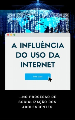 A Influência do Uso da Internet by Michael Szabo from PublishDrive Inc in General Academics category