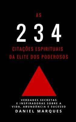 As 234 Citações Espirituais da Elite dos Poderosos by Jez Burrows from PublishDrive Inc in Religion category