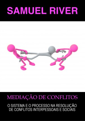 Mediação de Conflitos by Zheng Yang from PublishDrive Inc in Family & Health category