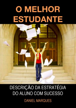 O Melhor Estudante by Jez Burrows from PublishDrive Inc in General Academics category