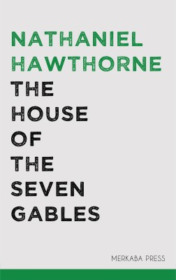 The House of the Seven Gables by Nathaniel Hawthorne from PublishDrive Inc in Classics category