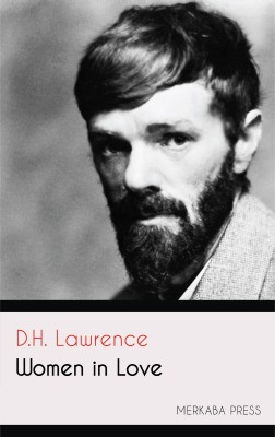 Women in Love by D.H. Lawrence from PublishDrive Inc in Classics category