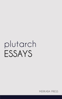 the validity of plutarch essay The opinions expressed in this essay are my own and do not represent an official position of oregon state university my worldview is the set of  their validity.