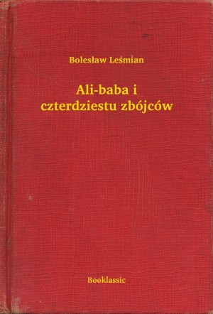 Ali-baba i czterdziestu zbójców by Star Spider from PublishDrive Inc in General Novel category