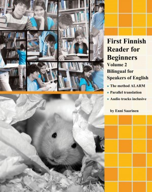 First Finnish Reader for Beginners Volume 2 by Enni Saarinen from Publish Drive (Content 2 Connect Kft.) in Language & Dictionary category