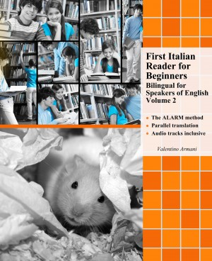 First Italian Reader for Beginners Volume 2 by Valentino Armani from Publish Drive (Content 2 Connect Kft.) in Language & Dictionary category