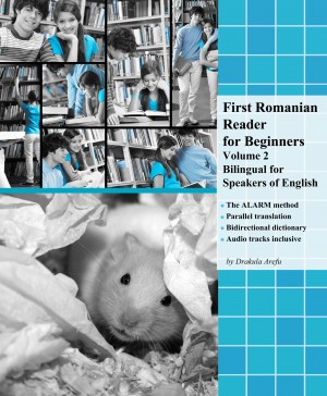 First Romanian Reader for Beginners Volume 2 by Drakula Arefu from Publish Drive (Content 2 Connect Kft.) in Language & Dictionary category