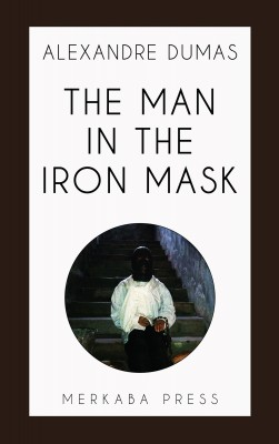 The Man in the Iron Mask by Alexandre Dumas from PublishDrive Inc in Classics category