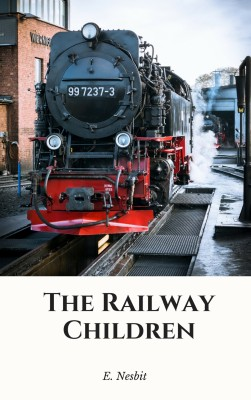 The Railway Children by E. Nesbit from  in  category