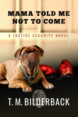 Mama Told Me Not To Come by T. M. Bilderback from Publish Drive (Content 2 Connect Kft.) in General Novel category