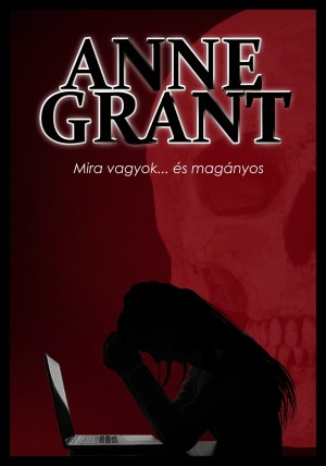 Mira vagyok... és magányos by Anne Grant from PublishDrive Inc in General Novel category