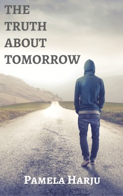 The Truth about Tomorrow by Pamela Harju from PublishDrive Inc in General Novel category