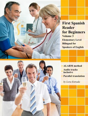 First Spanish Reader for Beginners Volume 3 by Lora Estrada from PublishDrive Inc in Language & Dictionary category
