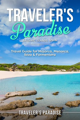 Travelers Paradise - B?l??ri? I?l?nd?, Spain by Travelers Paradise from PublishDrive Inc in Travel category
