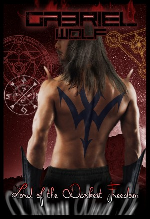 Lord of the Darkest Freedom by Gabriel Wolf from Publish Drive (Content 2 Connect Kft.) in General Novel category