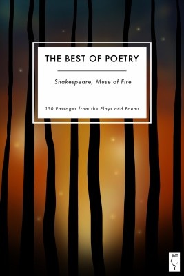 The Best of Poetry — Shakespeare Muse of Fire by Elsinore Books from PublishDrive Inc in Language & Dictionary category