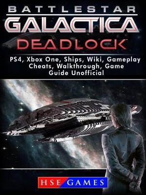 Battlestar Gallactica Deadlock PS4, Xbox One, Ships, Wiki