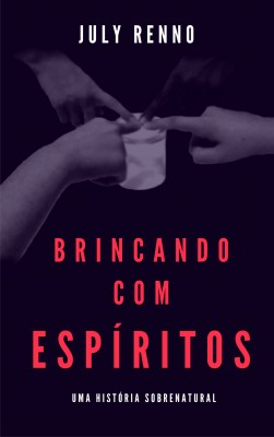 Brincando com espíritos by July Renno from PublishDrive Inc in General Novel category