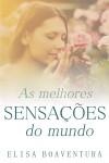 As melhores sensações do mundo by Elisa Boaventura from  in  category