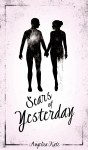 Scars of Yesterday