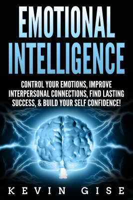 Emotional Intelligence: by Kevin Gise from PublishDrive Inc in Law category