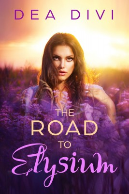 The Road To Elysium by Dea Divi from Publish Drive (Content 2 Connect Kft.) in General Novel category