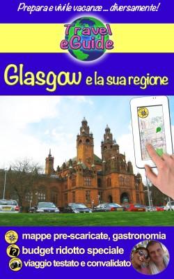 Glasgow e la sua regione by Olivier Rebiere from PublishDrive Inc in Travel category