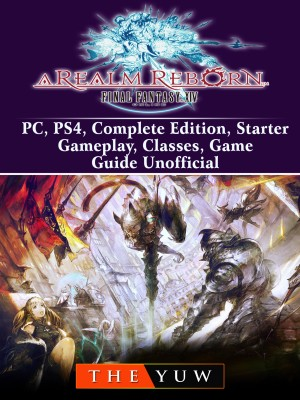 Final Fantasy XIV Online a Realm Reborn, PC, PS4, Complete