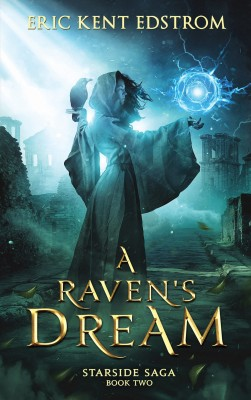 A Raven's Dream by Eric Kent Edstrom from PublishDrive Inc in General Novel category