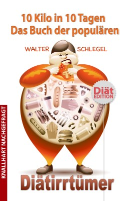 10 Kilo in 10 Tagen by Walter Schlegel from PublishDrive Inc in Family & Health category