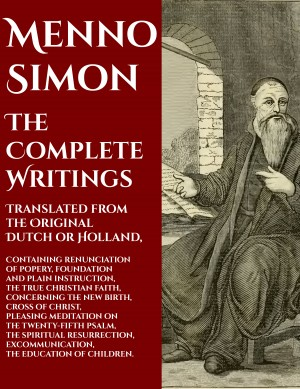 Menno Simon by Menno Simon from PublishDrive Inc in Religion category