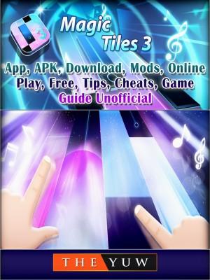 Magic Tiles 3,App, APK, Download, Mods, Online, Play, Free