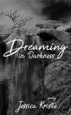 Dreaming in Darkness by Jessica Kristie from PublishDrive Inc in Language & Dictionary category